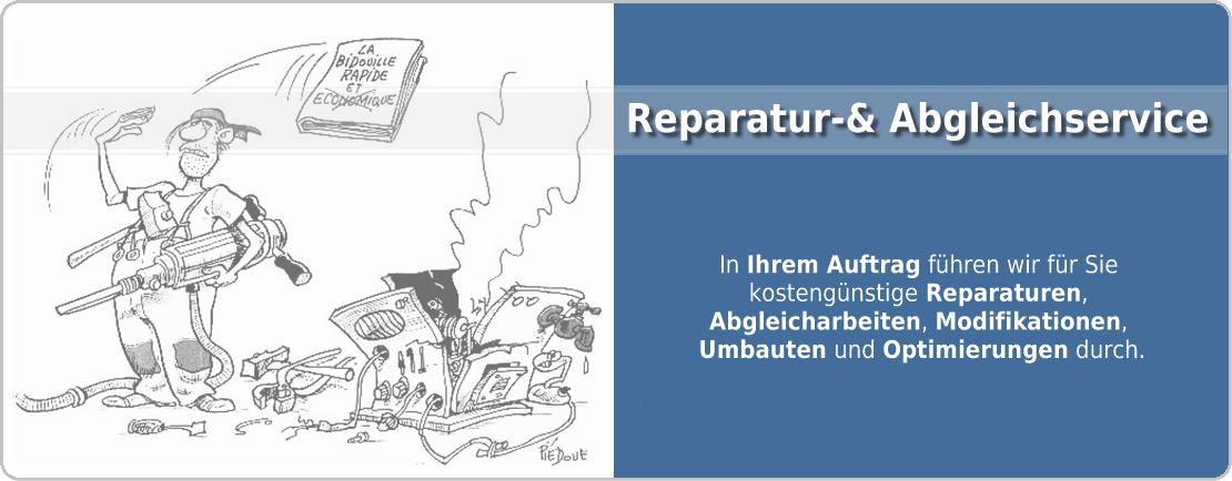 Reparatur- und Abgleichservice
